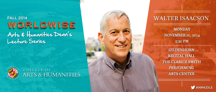 WORLDWISE Arts & Humanities Dean's Lecture Series: Walter Isaacson