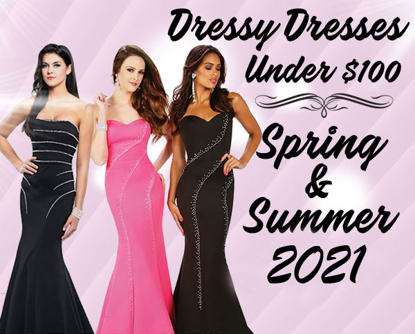 Dressy Dresses And Prom Spring And Summer 2021