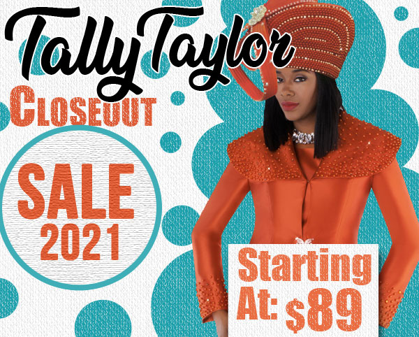 Exclusive Tally Taylor Spring And Summer Closeout Sale 2021