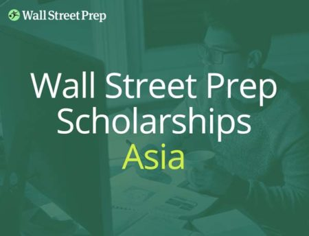 Wall Street Prep business scholarship in Asia