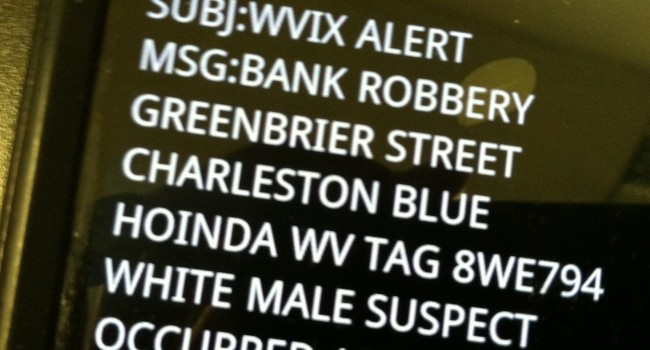 This text message when out to troopers shortly after Monday's bank robbery in Charleston.