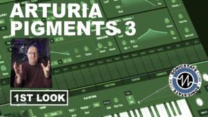 Sonic LAB: Arturia Pigments V.3 1st Look