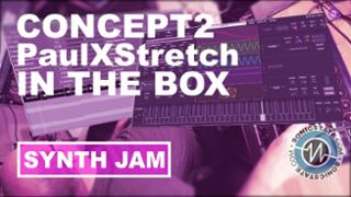Friday Fun: In the Box With Concept 2 and PaulXStretch