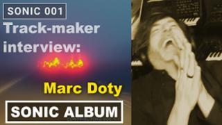 Sonic Album Interview: Marc Doty/ Automatic Gainsay - My Anamnesis
