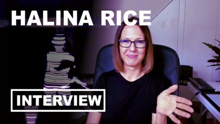 Interview: Halina Rice