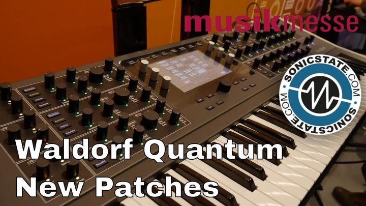 MESSE 2018: Waldorf Quantum - New Patches