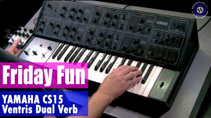Friday Fun Synth Jam - Yamaha CS15  + Ventris Dual Verb