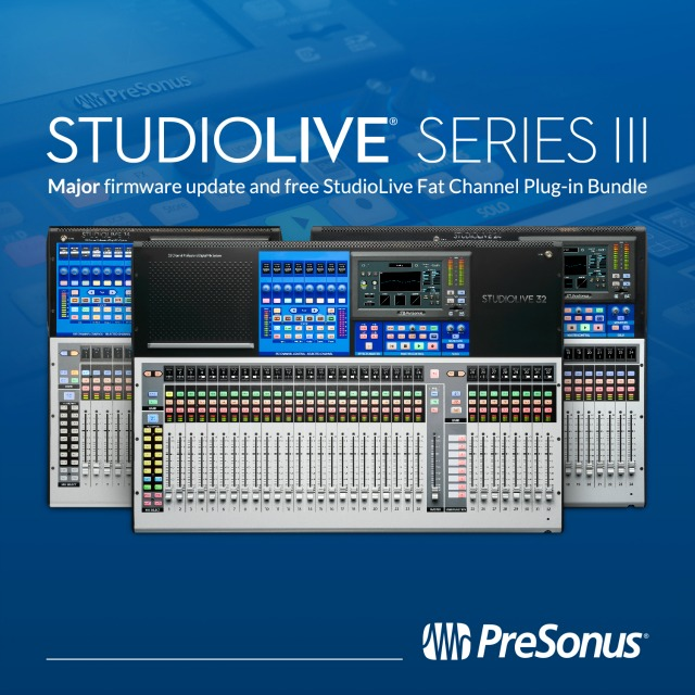 PreSonus Updates StudioLive Series III