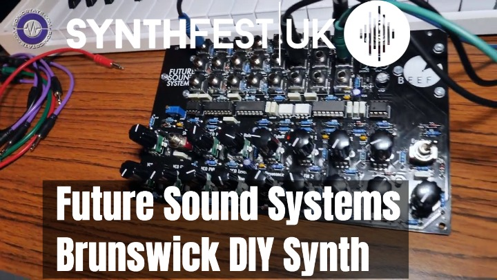 Synthfest 2018: Brunswick DIY Kit From Future Sound Systems