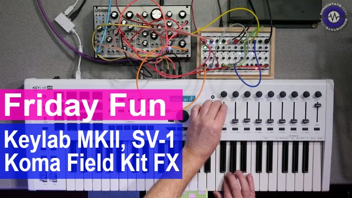 Friday Fun Synth Jam - Arturia Keylab MKII, Pittsburgh SV-1, Koma Field Kit FX