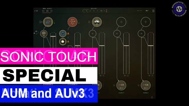 Sonic Touch Special - AUM And Audio Units V3