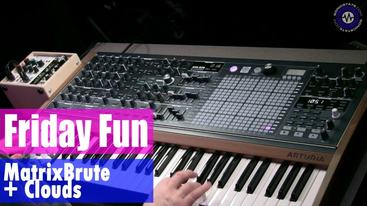 Friday Fun: Arturia MatrixBrute and Fulsome Clouds Synth Jam