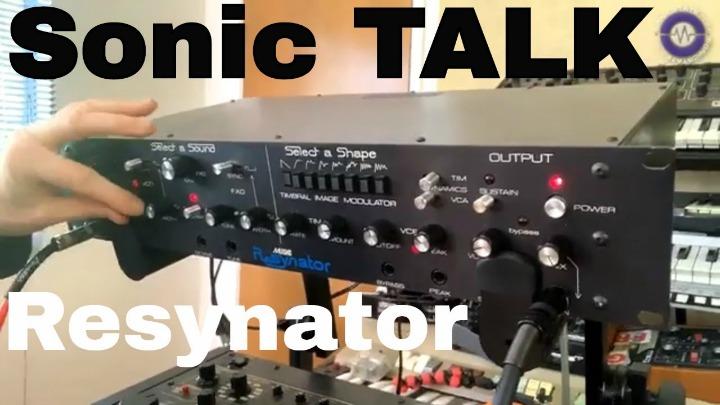 Sonic TALK: Resynator Special