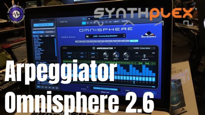 Syntplex 2019: Omnishpere 2.6 More On That Arpeggiator
