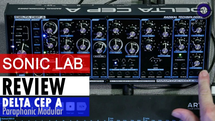 Sonic LAB: Delta CEP A Paraphonic Modular Review