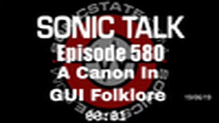 Podcast: Sonic TALK - A Canon In GUI Folklore
