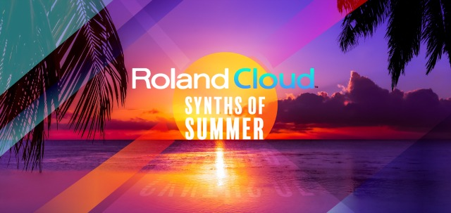 Roland Cloud Synths Of Summer Promotion