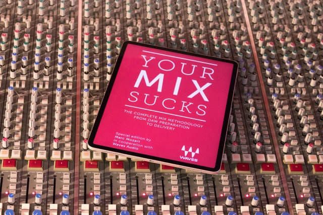 YOUR MIX SUCKS (Waves Edition)