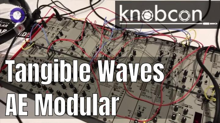 Knobcon 2019: Tangible Waves AE Modular Demo