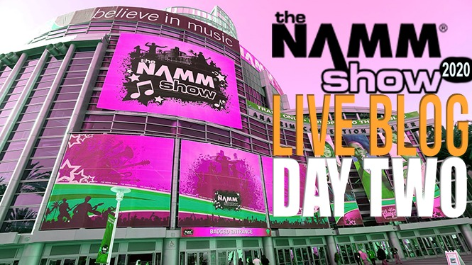 LIVE BLOG: NAMM 2020 Day 2