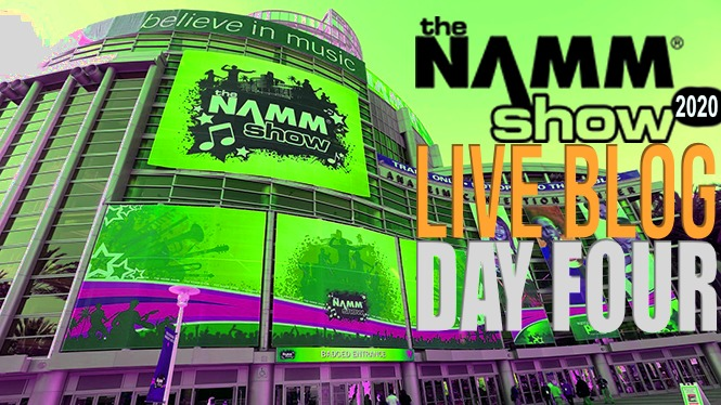 LIVE BLOG: NAMM 2020 Day 4