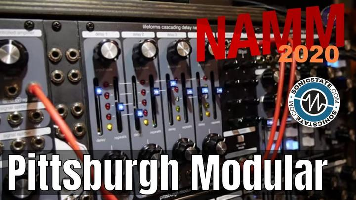 NAMM 2020: Pittsburgh Modular Cascading Delay Network