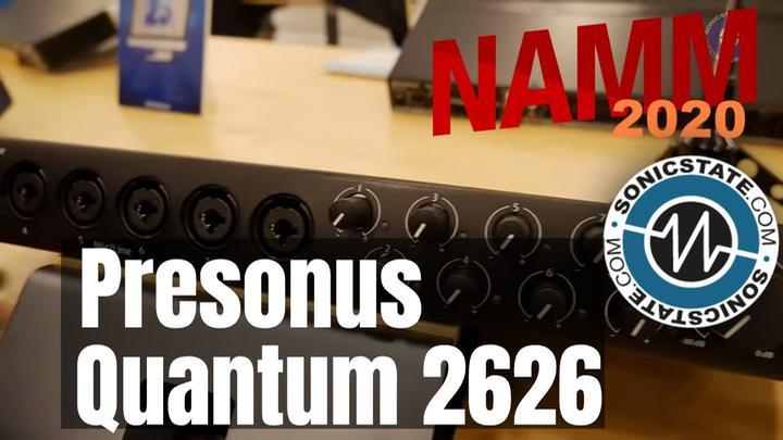 NAMM 2020: Presonus Quantum 2626, AR8c, ioStation 24c