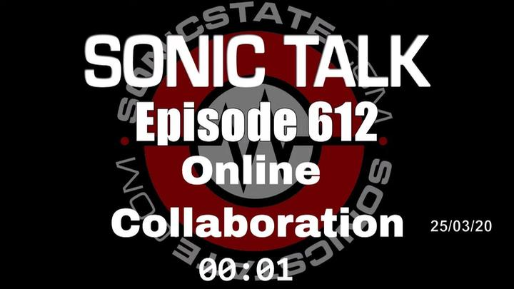 Podcast: Sonic TALK 612 - Online Collaboration