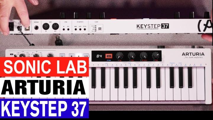 Sonic LAB: Arturia Keystep 37 - With Added Strum