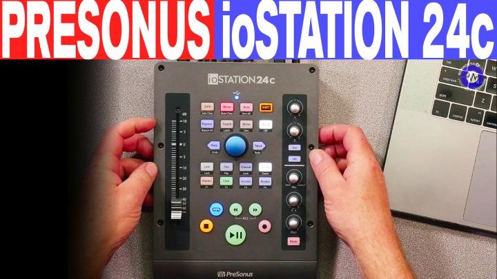 Sonic LAB: Presonus ioStation 24C Controller And Interface