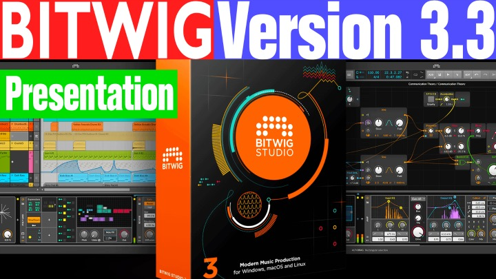 Presentation: Bitwig 3-3 Officially Released Today