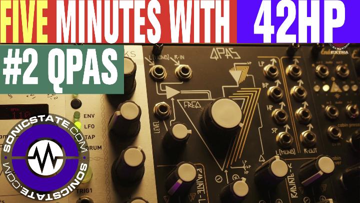 FIVE MINUTES WITH: 42HP Modular Part 2 - Make Noise QPAS