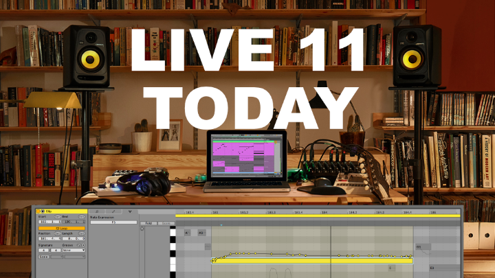 Today Is Ableton LIVE 11 Release Day