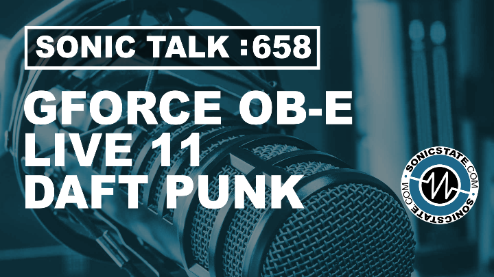 Podcast: Sonic TALK 658 OB-E, Live 11 and Daft Punk