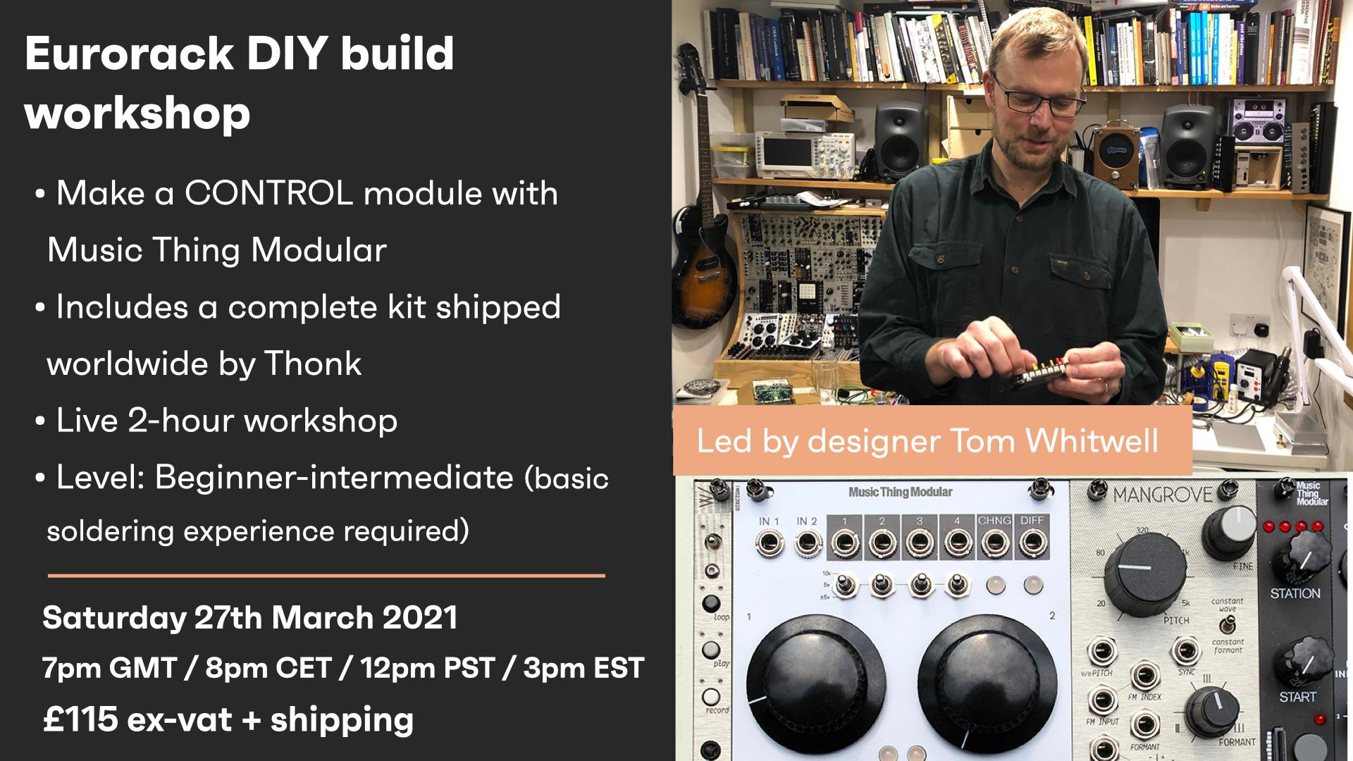 Make A Eurorack Module With Tom Whitwell