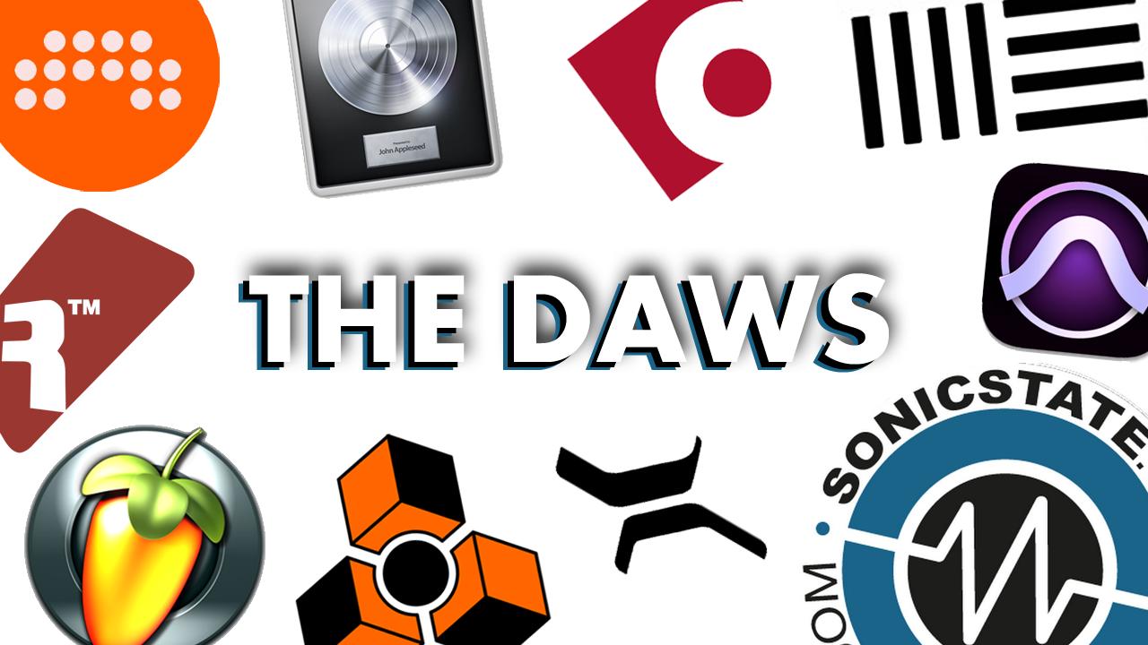 The DAWs - Choosing A Digital Audio Workstation