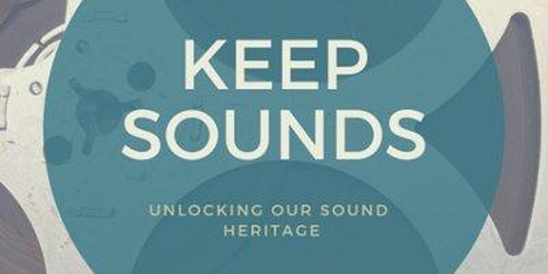 Understanding & Preserving Sound Collections