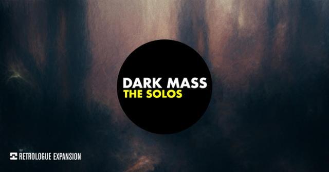 Dark Mass: 151 Exclusive Sounds For Retrologue
