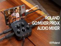 Roland Announces GO:MIXER PRO-X