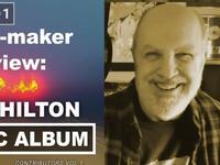 Sonic Album Interview: Rich Hilton Process Insight