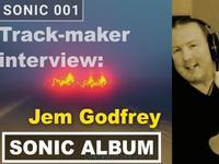 Sonic Album Interview: Jem Godfrey Track -  Wreckers