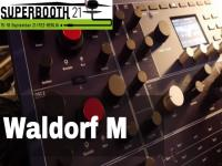Superbooth 21: Waldorf M - New Wavetable Synth
