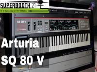 Superbooth 21: Arturia SQ80V - Meet The Dev