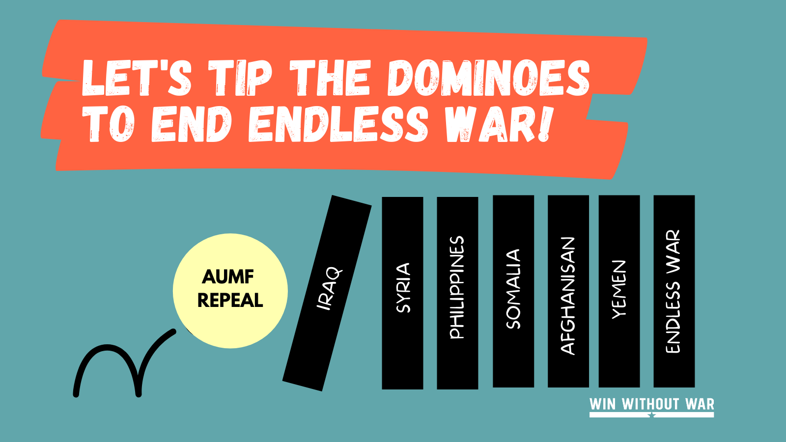 Let's tip the dominoes to end endless war and repeal the 2002 AUMF!