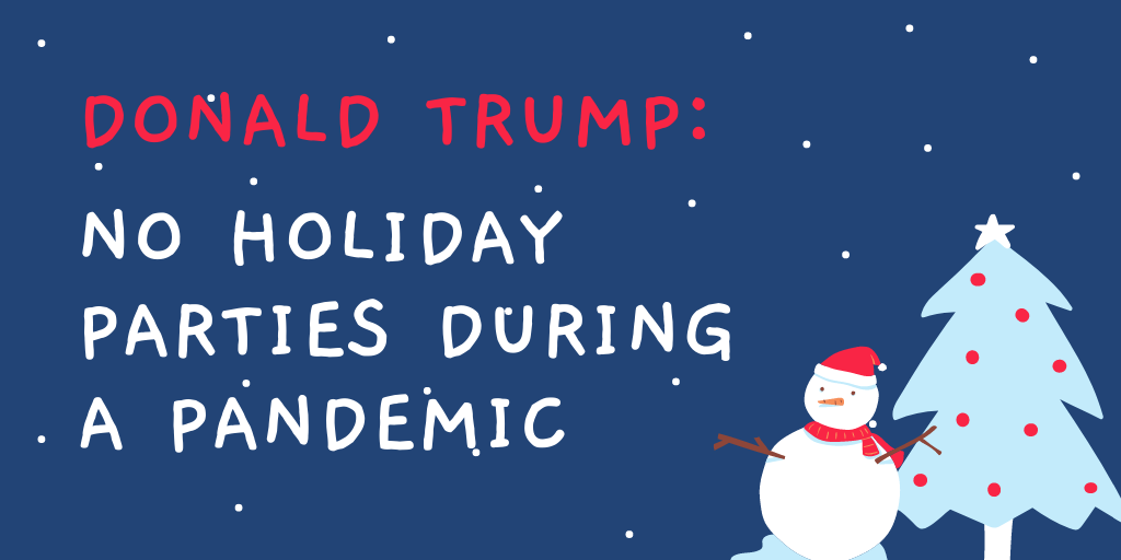 Sign Now: Trump must cancel superspreader holiday parties!