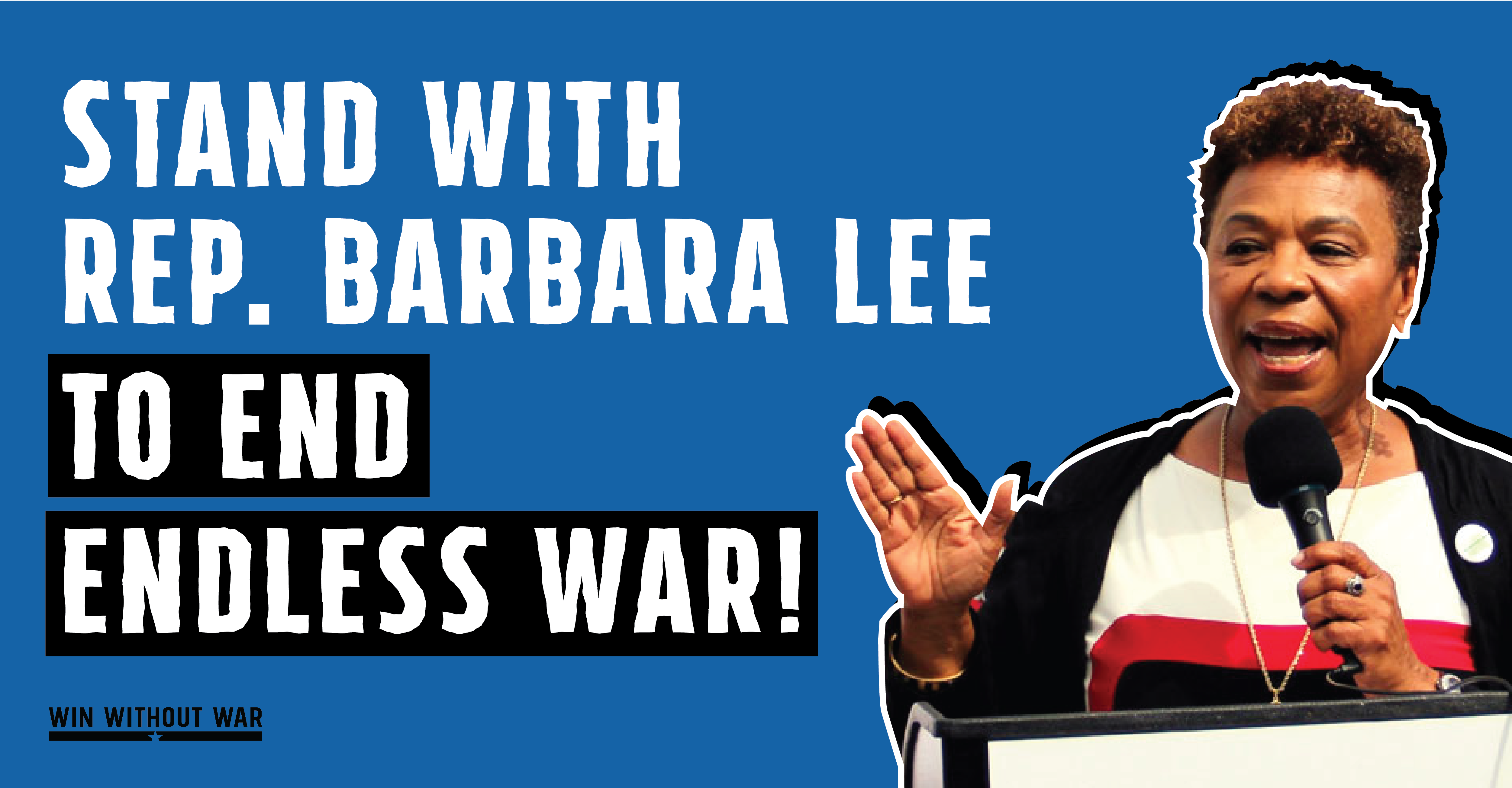 Support Rep. Lee's repeal of AUMF now!