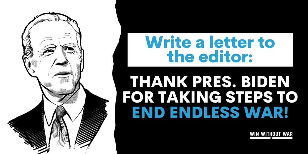 Write to your newspaper: Biden made the right choice on Afghanistan!