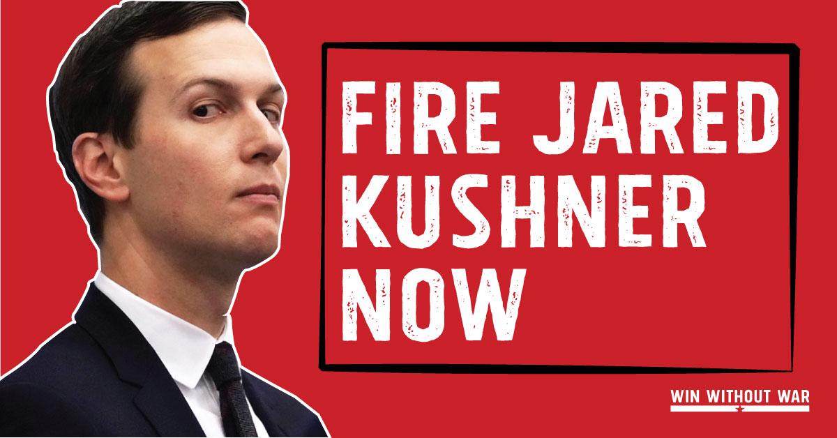 Tell Congress: Fire Jared Kushner