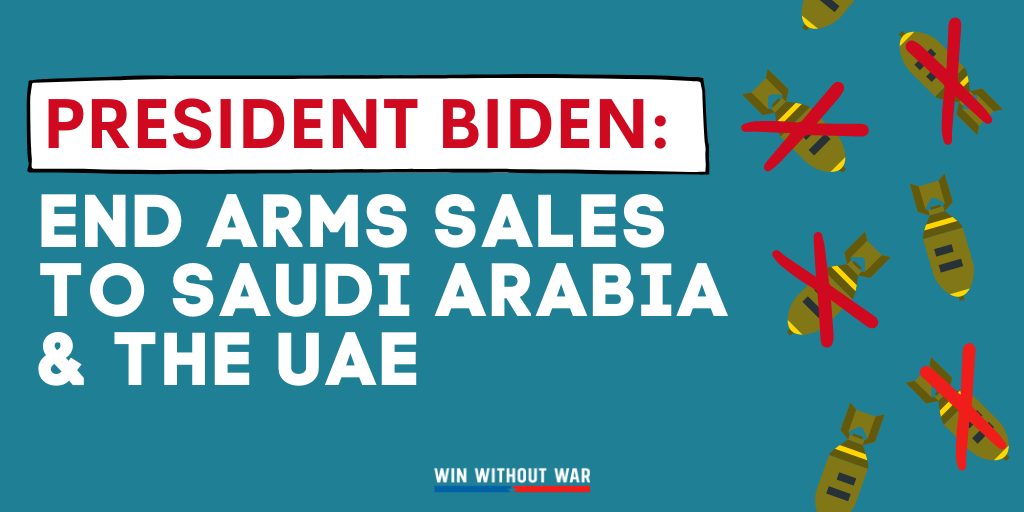 Biden: End ALL weapon sales to Saudi Arabia & the UAE