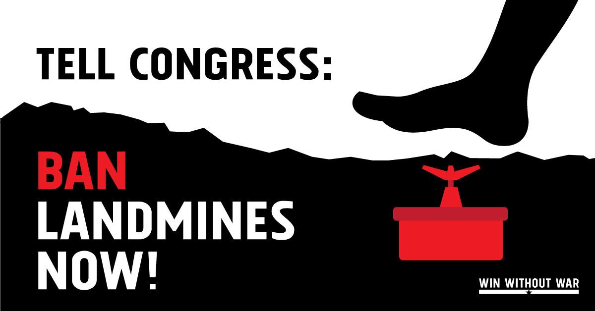 Tell Congress: Ban Landmine Use!
